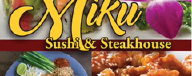 Miku Sushi and Steakhouse